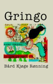 Gringo : en roman