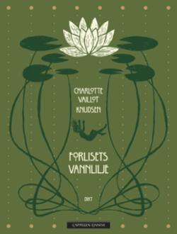 Forlisets vannlilje : dikt