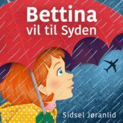 Bettina vil til Syden!
