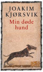 Min døde hund : dikt