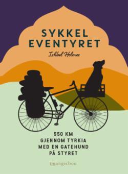Sykkeleventyret : 550 km gjennom Tyrkia med en hund på styret