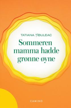 Sommeren mamma hadde grønne øyne : roman
