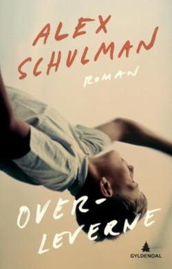 Overleverne : roman