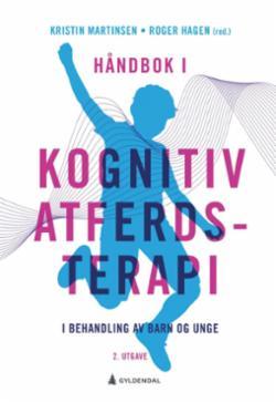 Håndbok i kognitiv atferdsterapi i behandling av barn og unge
