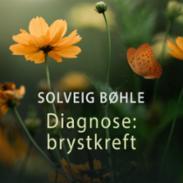 Diagnose: Brystkref...