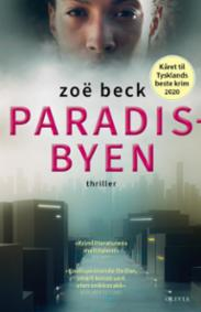 Paradisbyen : thriller