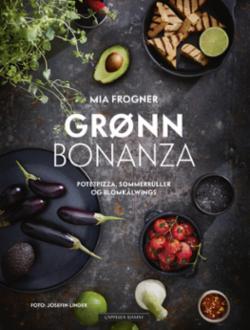Grønn bonanza : potetpizza, sommerruller og blomkålwings