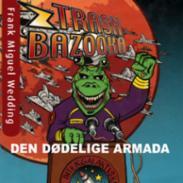 Trash bazooka 2 : d...