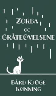 Zorba og gråteøvelsene