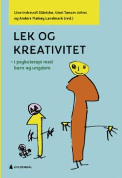 Lek og kreativitet : i psykoterapi med barn og ungdom
