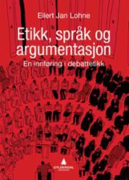 Etikk, språk og arg...
