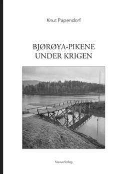 """Bjørøya-pikene under krigen : nytt lys på myndighetenes behandling av """"tyskerjentene"""" under og etter 2. verdenskrig"""