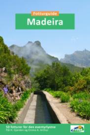 Madeira : fotturguide