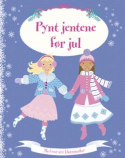 Pynt jentene før jul. Med over 60 klistremerker