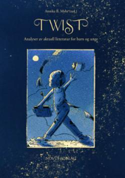 Twist : analyser av aktuell litteratur for barn og unge