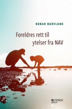 Foreldres rett til ytelser fra NAV