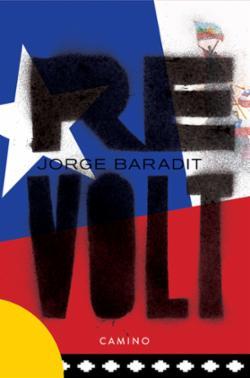 Revolt : rapport fra den chilenske våren