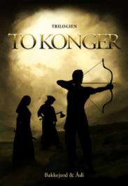 To konger : trilogien