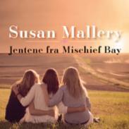 Jentene fra Mischie...