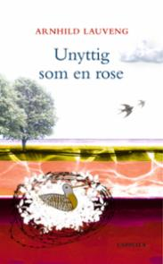 Unyttig som en rose
